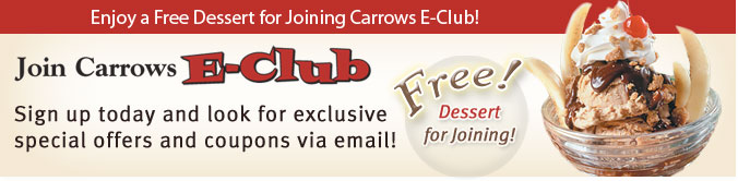 Join Carrows E-club. Free dessert for joining