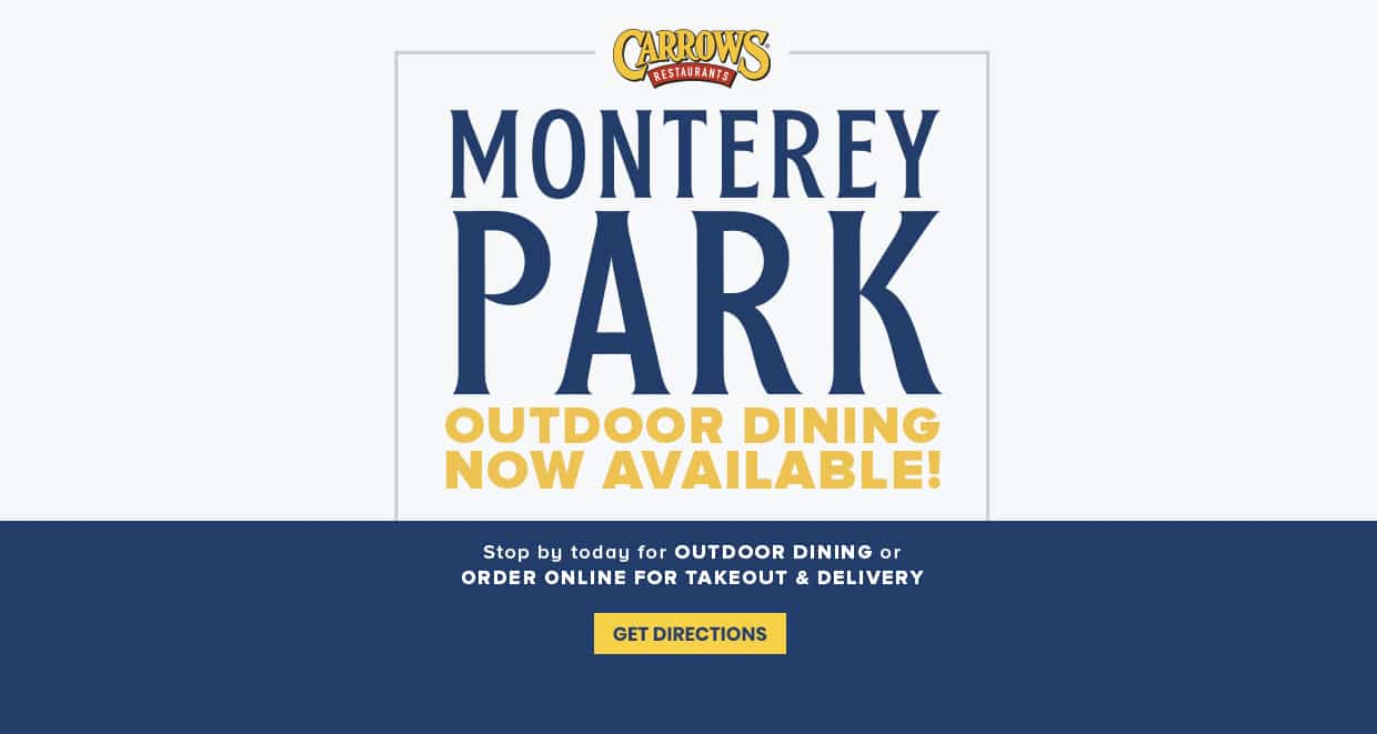 Carrows Monterery Park outdoor dining now available! Stop by today for outdoor dining or order online for takeout & delivery